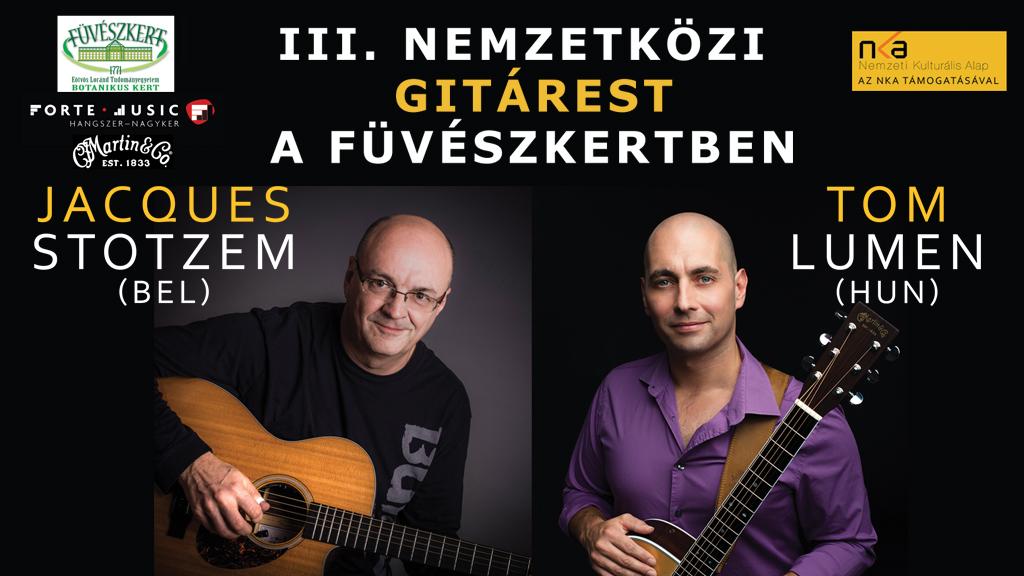III. Nemzetközi Gitárest - Jacques Stotzem és Tom Lumen