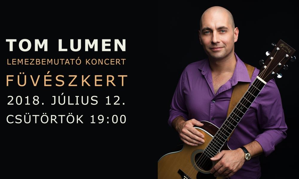 Tom Lumen - The Marquis's Journey - Lemezbemutató a Füvészkertben